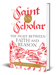 The Saint vs. the Scholar